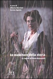 Le maschere della storia. Il cimena di Paolo Benvenuti - copertina