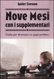 Voluntariadobaleares2014.es Nove mesi con i supplementari. Guida per diventare un papà perfetto Image