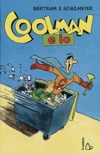 Coolman e io