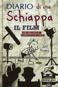 Diario di una schiappa. Il film. Come Greg è arrivato a Hollywood. Ediz. illustrata