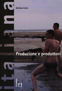Produzione e produttori