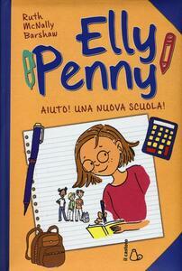 Aiuto! Una nuova scuola! Elly Penny. Vol. 2