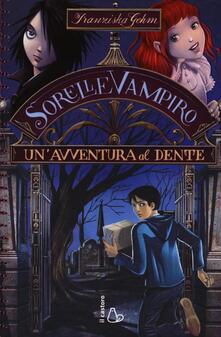 Un avventura al dente. Sorelle vampiro. Vol. 2.pdf
