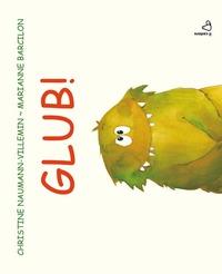 Glub! Ediz. illustrata
