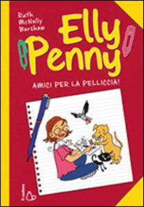 Amici per la pelliccia. Elly Penny. Vol. 3