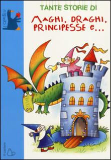 Lpgcsostenible.es Tante storie di maghi, draghi, principesse e... Image