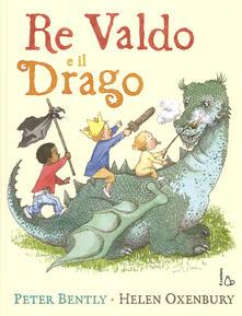 Partyperilperu.it Re Valdo e il drago. Ediz. illustrata Image