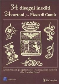 Trentaquattro disegni inediti su 24 cartoni per pizzo di Cantù - Tagliabue Cattaneo Flavia - wuz.it