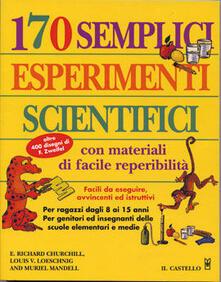Vastese1902.it Centosettanta semplici esperimenti scientifici Image