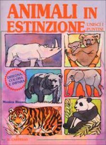 Animali in estinzione. Disegna, colora e impara