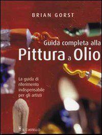 Guida completa alla pittura a olio