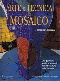Arte e tecnica del mosaico