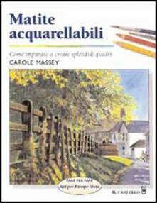 Matite acquarellabili - Carole Massey - copertina