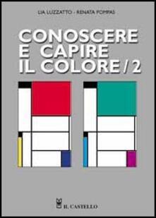 Squillogame.it Conoscere e capire il colore. Vol. 2 Image