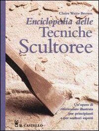 Enciclopedia delle tecniche scultoree