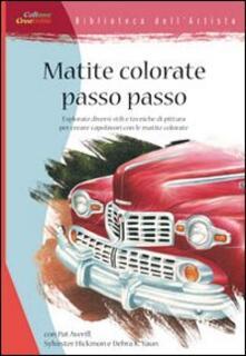 Listadelpopolo.it Matite colorate passo passo. Ediz. illustrata Image