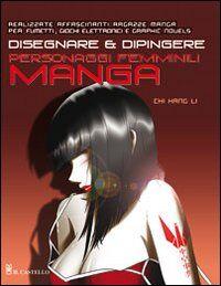 Disegnare e dipingere personaggi femminili manga