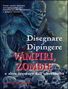 Disegnare e dipingere demoni e zombi