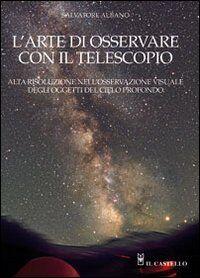 L' arte di osservare con il telescopio