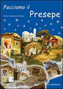 Libro Facciamo il presepe G. Domenico Renzi