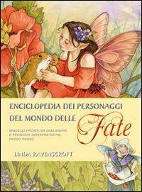 Enciclopedia. Personaggi del mondo delle fate
