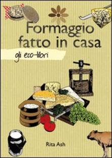 Ascotcamogli.it Formaggio fatto in casa Image