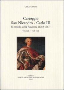 Carteggio San Nicandro-Carlo III. Il periodo della reggenza (1760-1767)