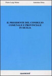 Il presidente del consiglio comunale e provinciale in Sicilia