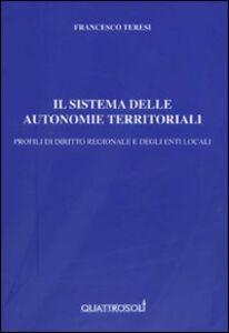 Il sistema delle autonomie territoriali. Profili di diritto regionale e degli enti locali