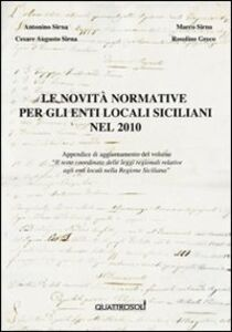 Le novità normative per gli enti locali siciliani nel 2010. Appendice di aggiornamento