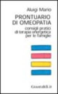 Prontuario di omeopatia. Consigli pratici di terapia energetica per le famiglie