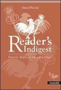 Reader's indigest. Parole difficili in agrodolce