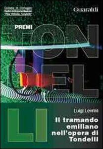 Il tramando emiliano nell'opera di Pier Vittorio Tondelli