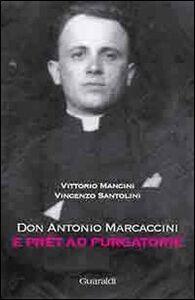 Don Antonio Marcaccini. E Prèt ad Purgatorie