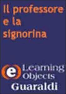 Il professore e la signorina. Dialoghi sull'ortografia italiana. CD-ROM