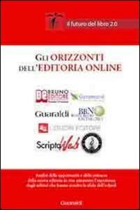 Gli orizzonti dell'editoria online. Il futuro del libro 2.0