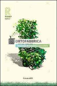 Ortofabbrica. 1º contest di creatività ecosostenibile