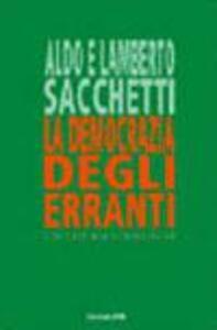 La democrazia degli erranti e la coerenza ecobiologica - Aldo Sacchetti,Lamberto Sacchetti - ebook