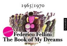 Thebook of my dreams 1965-1970. Uncensored. Ediz. italiana e inglese