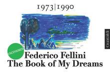 Thebook of my dreams 1973-1990. Uncensored. Ediz. illustrata