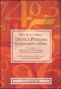 Dante e Pitagora. La rima segreta in Dante