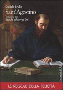 Sant'Agostino. Traduzione della regula ad servos dei