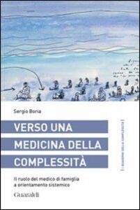 Verso una medicina della complessità. Il ruolo del medico di famiglia a orientamento sistemico