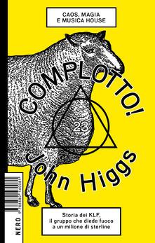 Complotto! Caos, magia e musica house.pdf