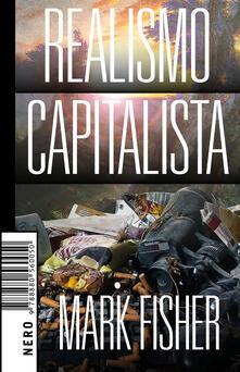 Realismo Capitalista - Mark Fisher,Valerio Mattioli - ebook