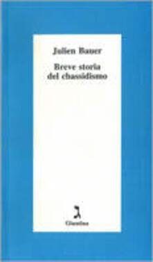 Breve storia del chassidismo - Julien Bauer - copertina