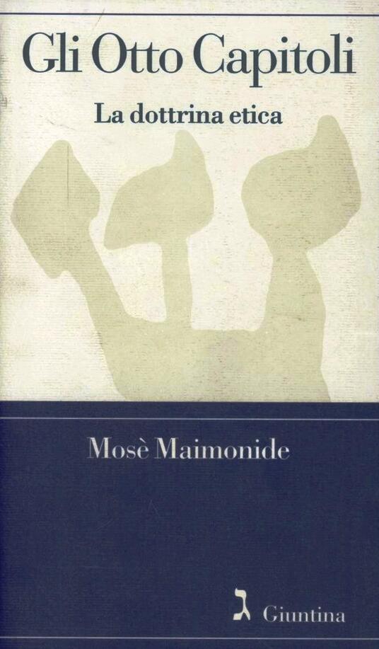 Gli otto capitoli. La dottrina etica - Mosè Maimonide - copertina