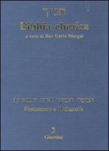 Listadelpopolo.it Bibbia ebraica. Pentateuco e Haftaroth. Testo ebraico a fronte Image