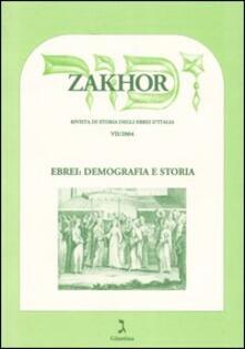 Mercatinidinataletorino.it Zakhor. Rivista di storia degli ebrei d'Italia (2004). Vol. 7: Ebrei: demografia e storia. Image