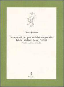 Frammenti dei più antichi manoscritti biblici italiani (secc. XI-XII). Analisi e edizione facsimile